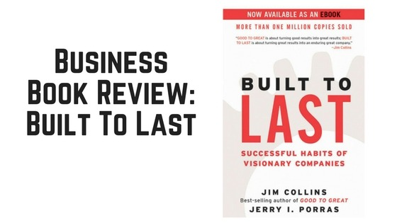 Business Book Review Built to Last