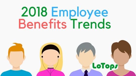2018 employee benefits trends