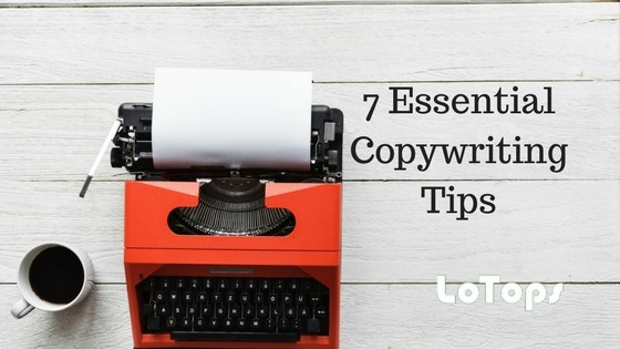 7 copywriting tips for effective content marketing