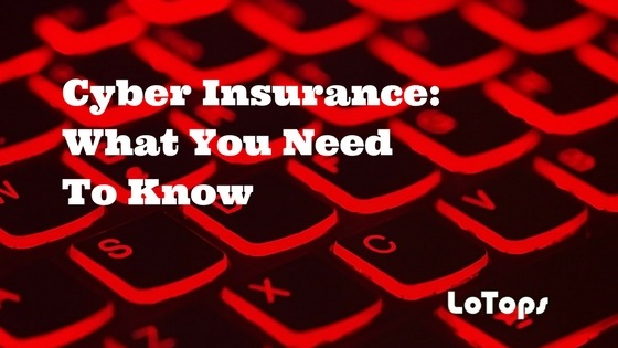 Cyber Insurance What You Need To Know