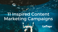 11 Inspired Content Marketing Campaigns