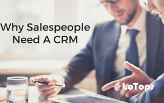 Why Salespeople Need a CRM