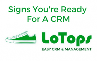 Sign You're Ready For a CRM