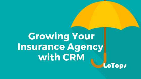 Growing Your Insurance Agency with CRM