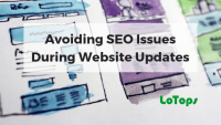 Avoiding SEO Issues During Website Updates