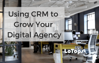 Using CRM to Grow Your Digital Agency