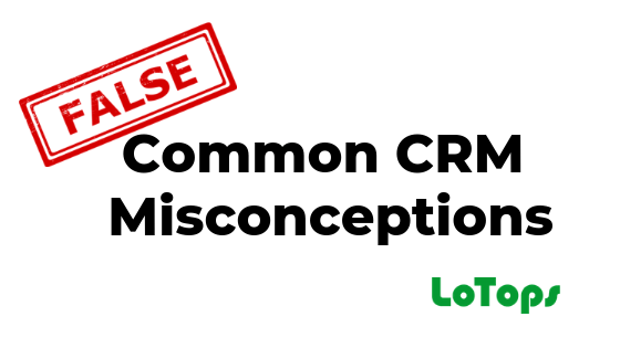 That's Not Right! Common CRM Misconceptions