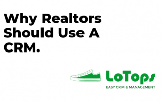 Why Realtors Use CRM Software