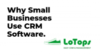 Why Small Businesses Use CRMs