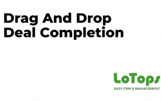 Drag and Drop Deal Completion LoTops CRM