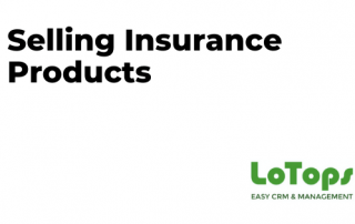 Selling Insurance Products LoTops CRM
