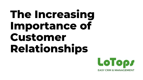 Customer Relationships LoTops CRM