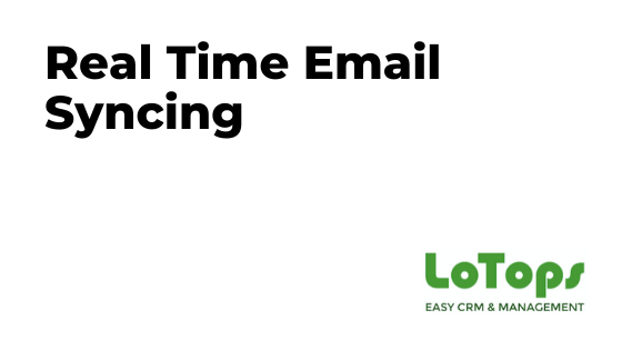 Real Time Email Syncing LoTops